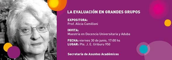 """INVITACIÓN: Conferencia """"La evaluación en grandes grupos"""" dictada por la Prof. Alicia Camilloni"""