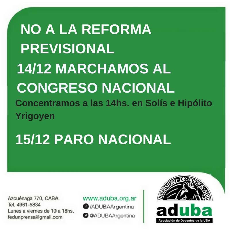 NOS MOVILIZAMOS AL CONGRESO CONTRA LA REFORMA PREVISIONAL (14/12) – ADHERIMOS AL PARO NACIONAL (15/12)