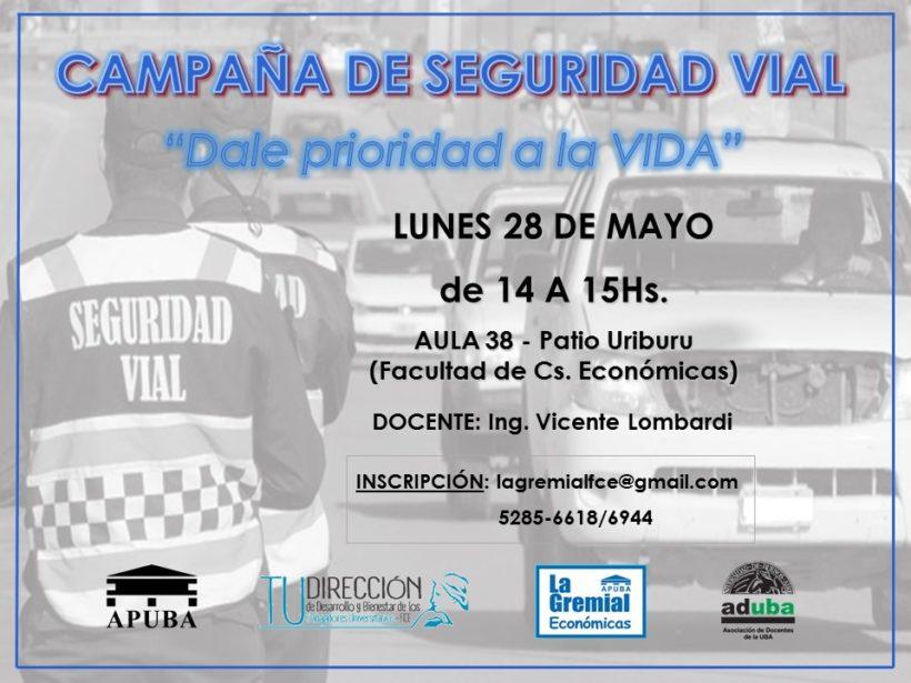 """CAMPAÑA DE SEGURIDAD VIAL""""DALE PRIORIDAD A LA VIDA"""""""