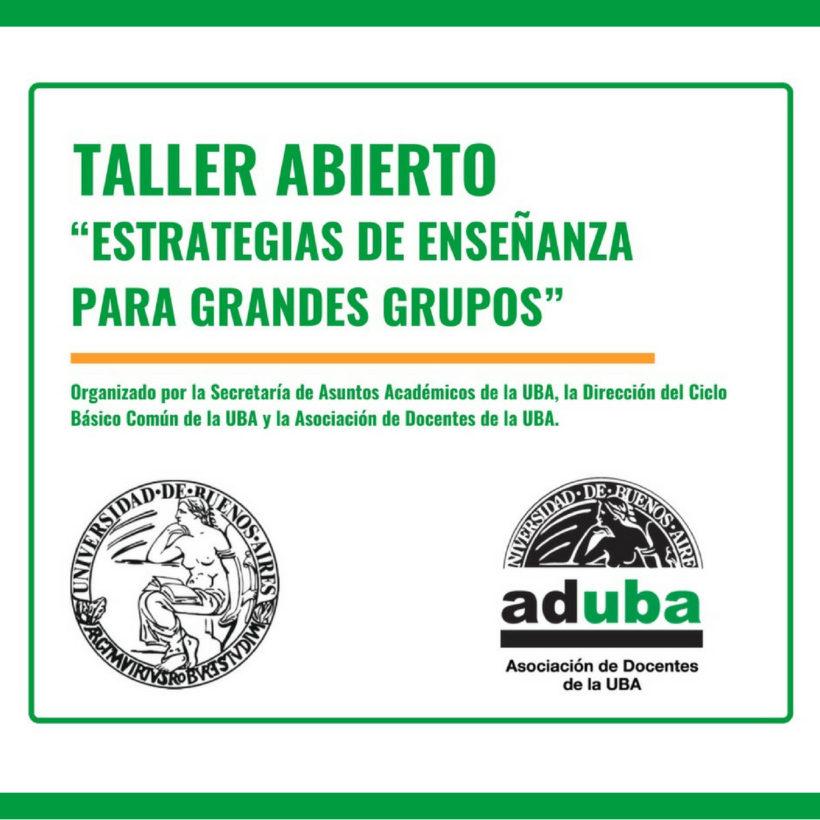 """TALLER """"ESTRATEGIAS DE ENSEÑANZA PARA GRANDES GRUPOS"""""""