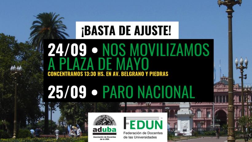 ¡BASTA DE AJUSTE! 24/09 MOVILIZACIÓN A PLAZA DE MAYO || 25/09 PARO NACIONAL