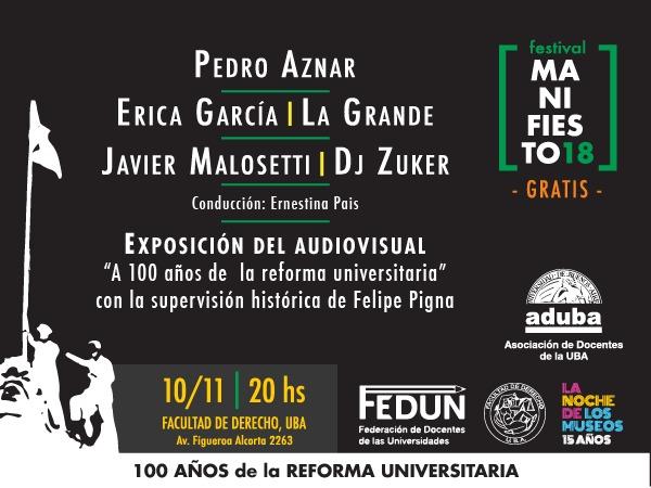 """FESTIVAL """"MANIFIESTO18"""", PARA CELEBRAR LOS 100 AÑOS DE LA REFORMA UNIVERSITARIA CON ARTISTAS DE PRIMER NIVEL"""