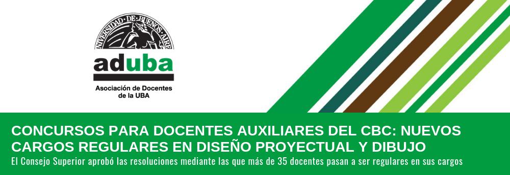 CONCURSOS PARA DOCENTES AUXILIARES DEL CBC: NUEVOS CARGOS REGULARES EN DISEÑO PROYECTUAL Y DIBUJO