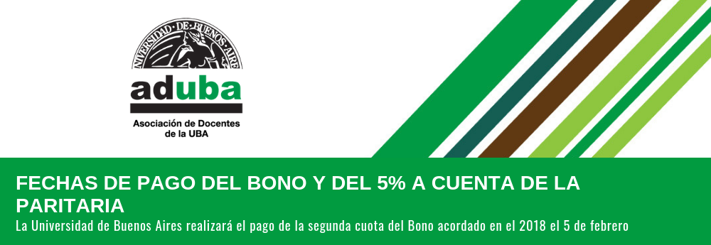 FECHAS DE PAGO DEL BONO Y DEL 5% A CUENTA DE LA PARITARIA
