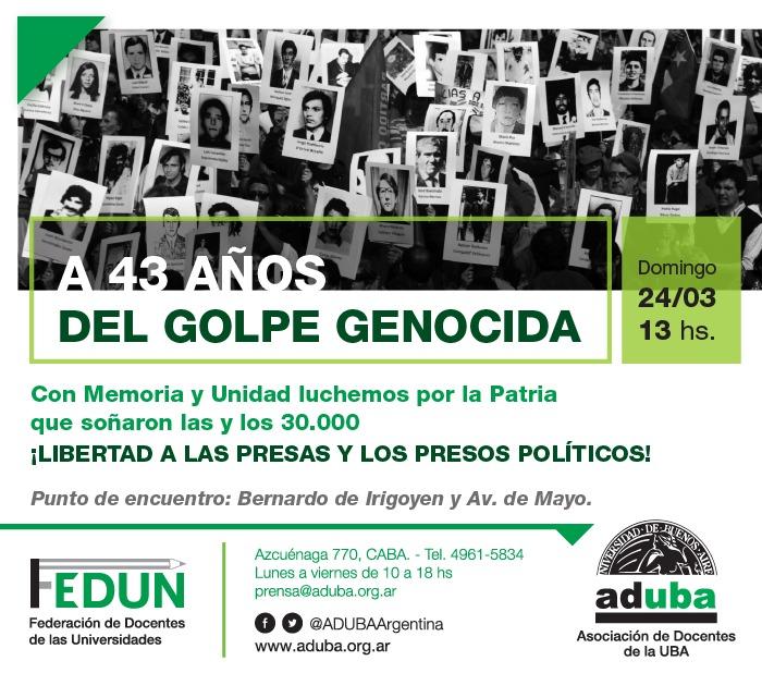 A 43 años del golpe genocida - Marcha 24/03 13hs.