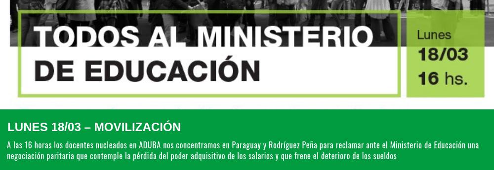LUNES 18/03 – MOVILIZACIÓN AL MINISTERIO DE EDUCACIÓN