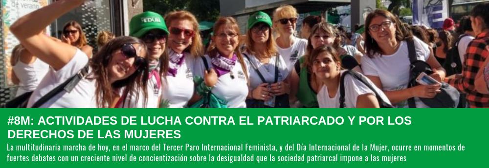 ACTIVIDADES DE LUCHA CONTRA EL PATRIARCADO Y POR LOS DERECHOS DE LAS MUJERES