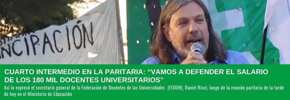 """CUARTO INTERMEDIO EN LA PARITARIA: """"VAMOS A DEFENDER EL SALARIO DE LOS 180 MIL DOCENTES UNIVERSITARIOS"""