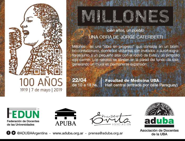 22/04 de 10 a 18 hs en Facultad de Medicina UBA - Hall central (entrada por calle Paraguay) - Millones, una obra de Jorge Caterbetti