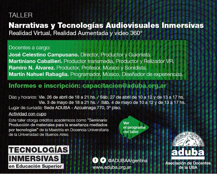 "Taller ""Narrativas y Tecnologías Audiovisuales Inmersivas"" | Informes e inscripción: capacitación@aduba.org.ar"