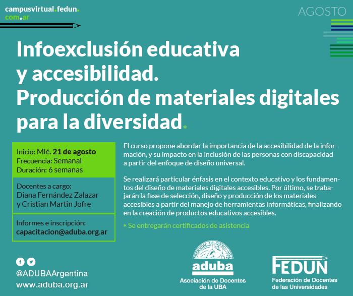 Infoexclusión educativa y accesibilidad. Producción de materiales digitales para la diversidad