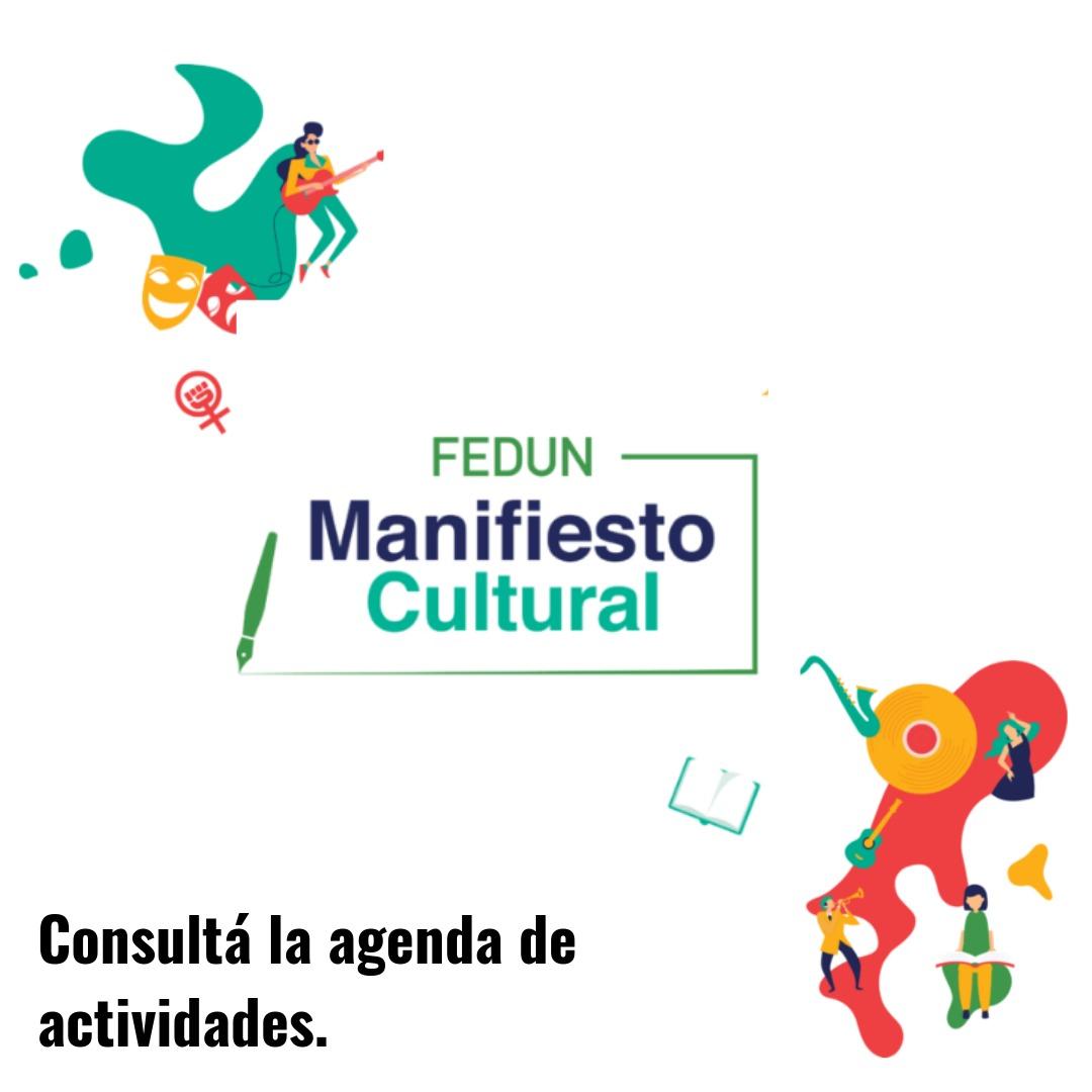 Manifiesto Cultural FEDUN - Agenda de actividades