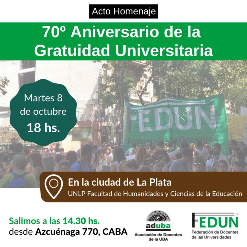 """Acto homenaje """"70º Aniversario de la Gratuidad Universitaria"""""""