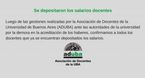 Luego de las gestiones de ADUBA se depositaron los salarios docentes