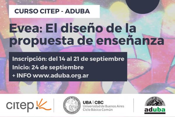 """Curso CITEP – ADUBA: """"Evea: El diseño de la propuesta de enseñanza"""""""