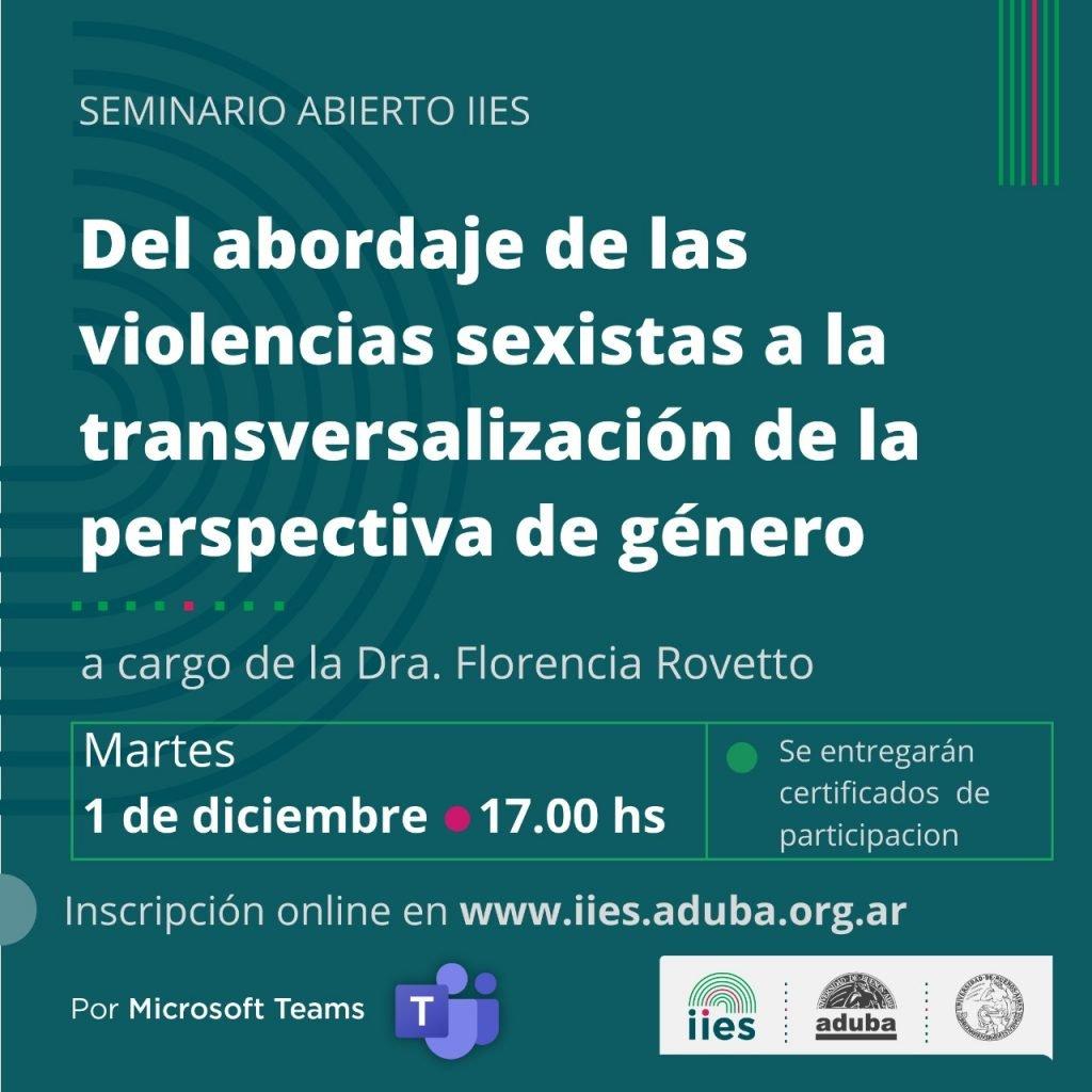 Seminario abierto IIES   Del abordaje de las violencias sexistas a la transversalización de la perspectiva de género