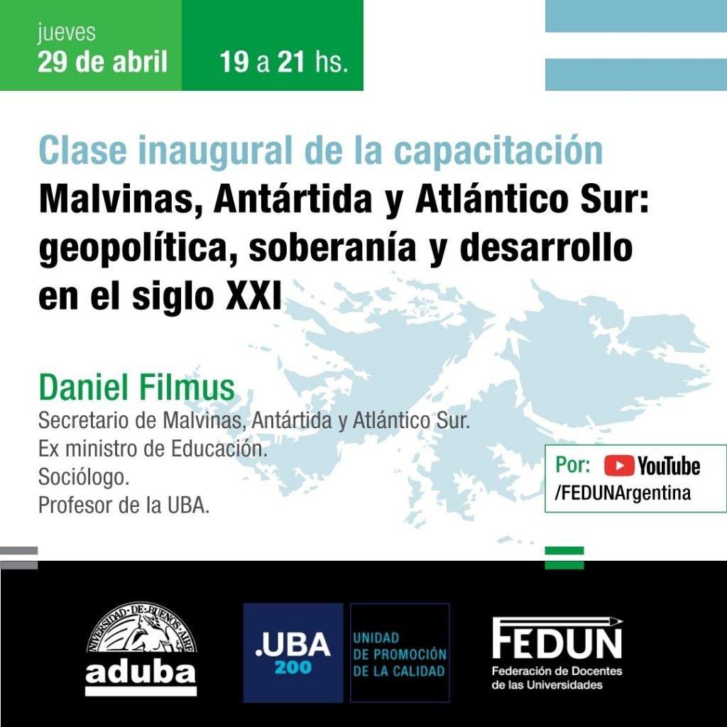 Malvinas, Antártida y Atlántico Sur: geopolítica, soberanía y desarrollo en el siglo XXI