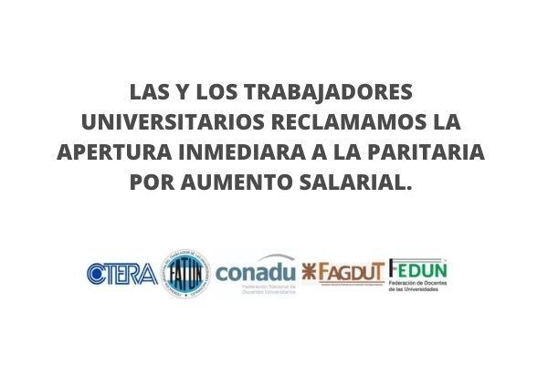 Las y los trabajadores universitarios reclamamos la apertura inmediata a la paritaria por aumento salarial