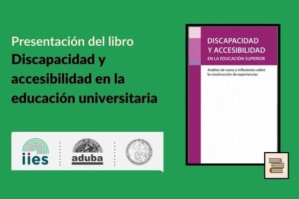 Presentación del libro Discapacidad y accesibilidad en la educación universitaria