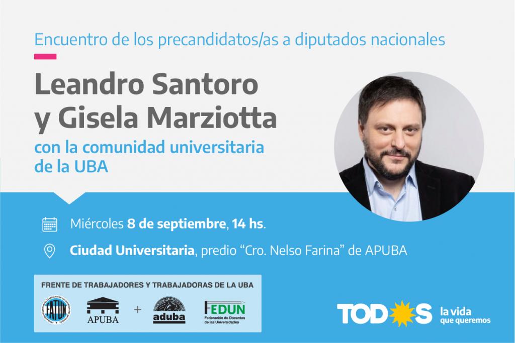Santoro y Marziotta se reunirán con trabajadores y trabajadoras de la UBA