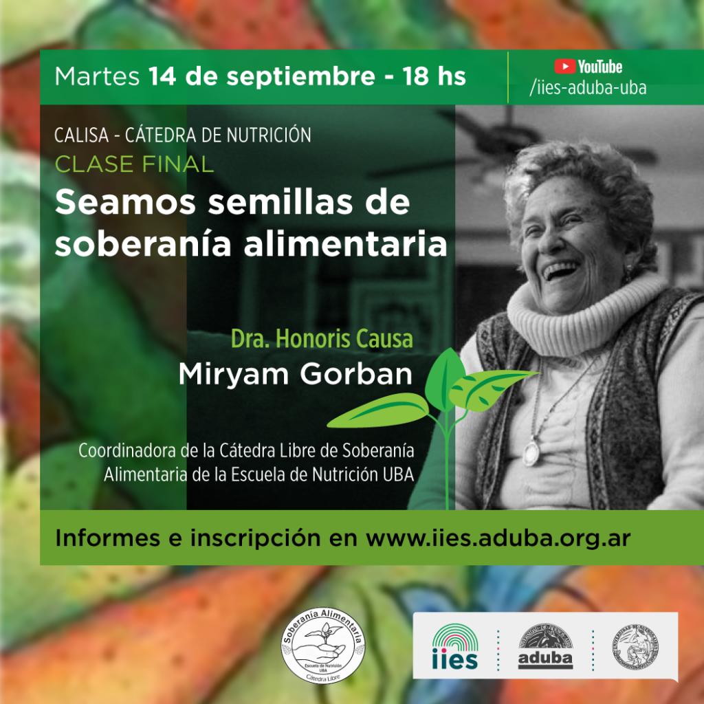 Clase final de la Cátedra Libre de Soberanía Alimentaria CaLISA Nutrición